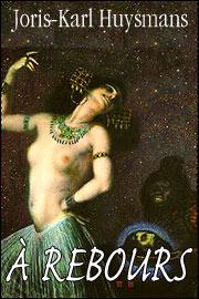 La Salomé de Gustave Moreau en couverture de cette édition du grand roman d'Huysmans