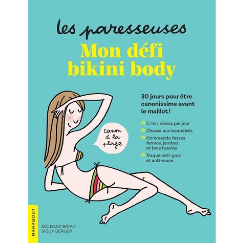 Livre_les-paresseuses-mon-defi-bikini-body-9782501128995_0